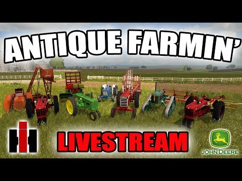 FARMING SIMULATOR 2017 | ANTIQUE FARMING LIVE STREAM | BALING HAY AND PICKING CORN
