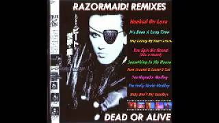 Dead Or Alive - You Spin Me Round (Razormaid! Mix) HQ
