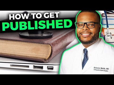 Research: How to Get Published in Medical School or Residency