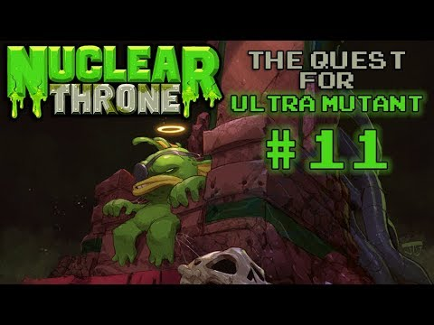 Nuclear Throne: The Quest For Ultra Mutant [#11] - Biggest Brain