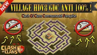 ClashOfClans | VILLAGE HDV8 POUR GDC ANTI 100% | Thenatix971