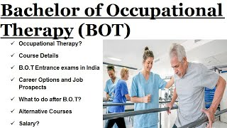 Bachelor of Occupational Therapy in India | Course After 12th Science | B.O.T Full detail