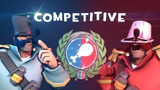 My TF2 Competitive Experience [SFM/DEMO]