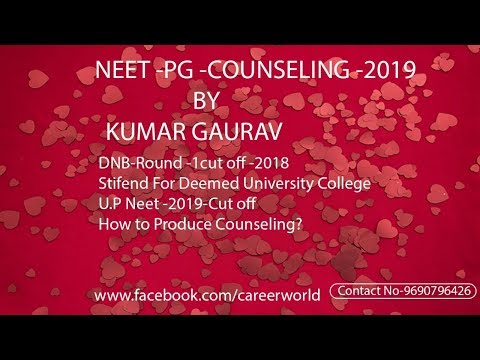 DNB COUNSELING CUTOFF AND NEET UP COUNSELING 2019 DETAILS