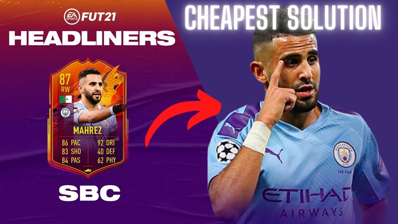 Riyad Mahrez Headliner SBC Cheapest Solution - Fifa 21 - YouTube