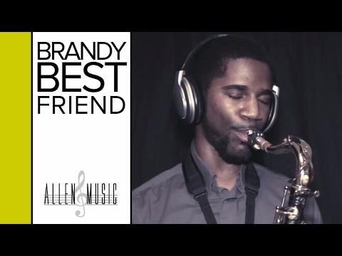 Brandy - BEST FRIEND - Tenor Saxophone Cover