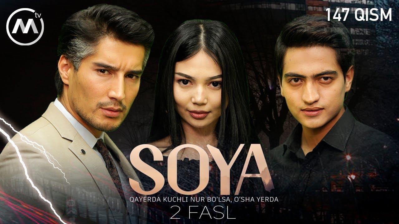Soya l Соя (milliy serial 147-qism) 2 fasl