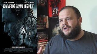 Dark Was the Night (2014) movie review horror drama thriller