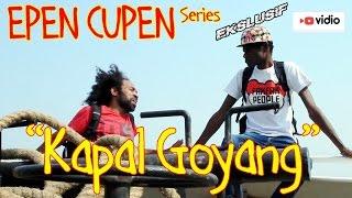 EPEN CUPEN 7 Mop Papua : KAPAL GOYANG
