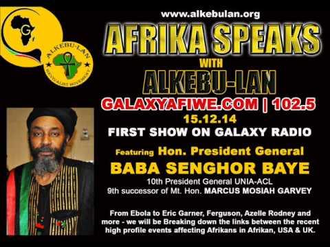 AFRIKA SPEAKS with ALKEBU-LAN - Pres. Gen. Senghor Jawara Baye | 15.12.14