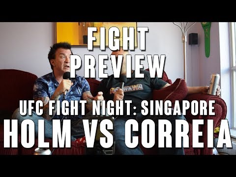 UFC Fight Night Singapore: Holm vs Correia Fight Preview