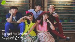 Hạnh Phúc Mới (Chàng Trai Năm Ấy OST) - Phạm Quỳnh Anh, Hari Won