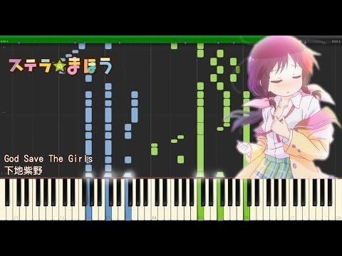 下地紫野 - God Save The Girls (ステラのまほう) For Piano Solo