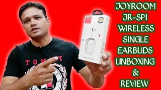Joyroom JR-SP1 Single Wireless Earbuds Unboxing & Detailed Review