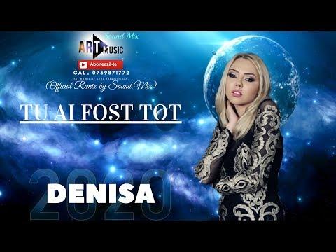Denisa - Tu Ai Fost Tot 2020 (Official Remix By Sound Mix)
