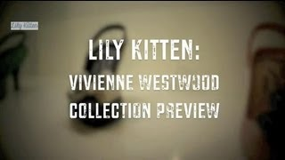 Lily Kitten: Vivienne Westwood Collection Launch Thumbnail