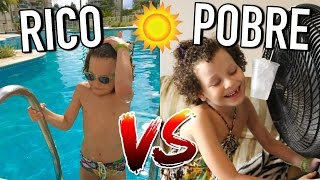 RICO VS POBRE 10 - CALOR