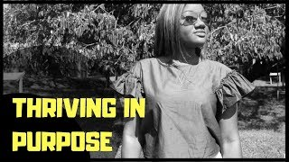 THRIVING IN PURPOSE
