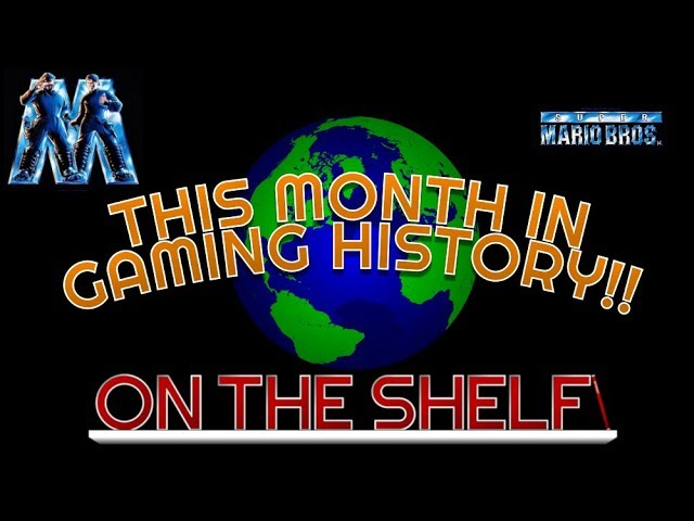 This Month in Gaming History - May, 2019