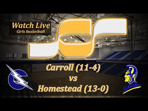 Watch live: No. 1 Homestead (13-0) vs. No. 3 Carroll (11-4)   Girls Basketball Broadcast
