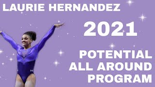 Laurie Hernandez Potential All Around Program for 2021 | Artistic Gymnastics | WAG