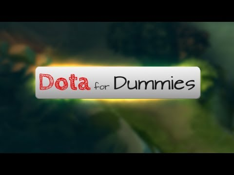 Dota For Dummies - Movement, Hotkeys, And Courier Usage