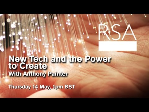 RSA Replay: New Tech and the Power to Create