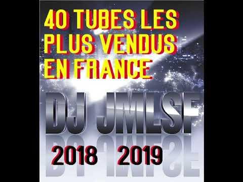 LES 40 TUBES LES PLUS VENDUS EN FRANCE 2018 2019