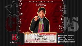 Delando - I See, I Feel (Official Audio 2020)