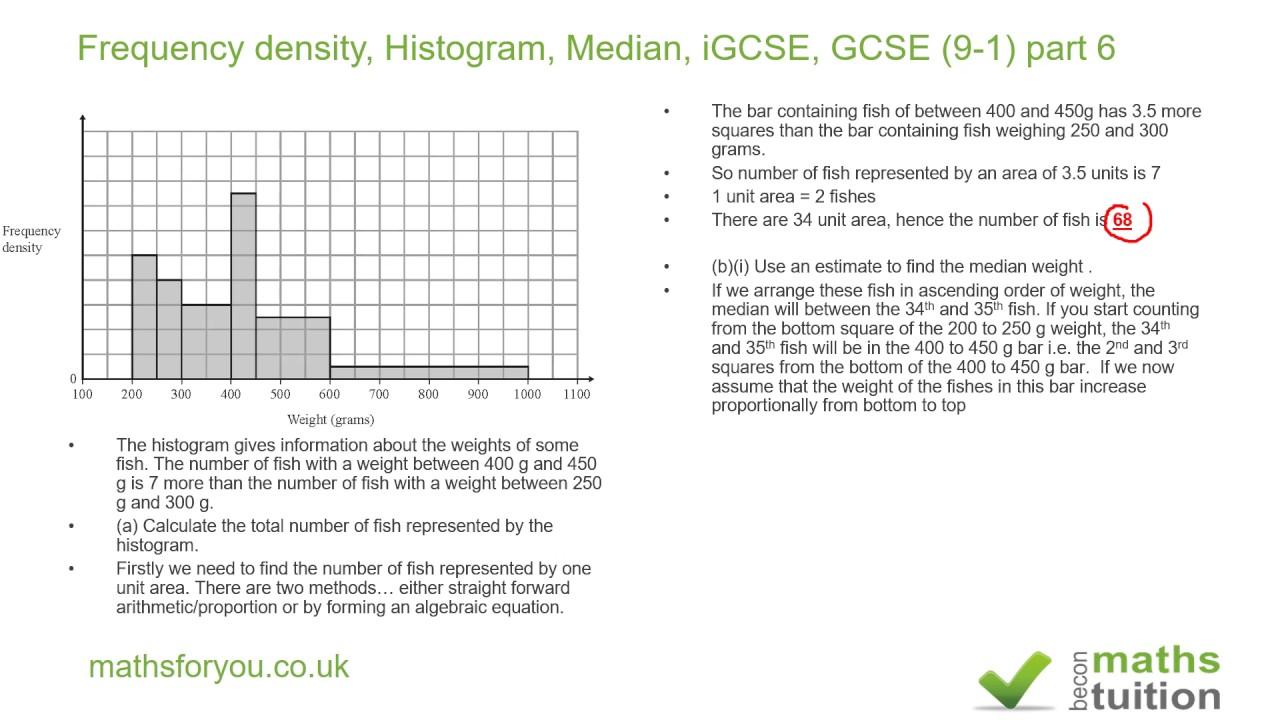 Frequency density histogram median igcse gcse 9 1 part 6 youtube frequency density histogram median igcse gcse 9 1 part 6 ccuart Gallery