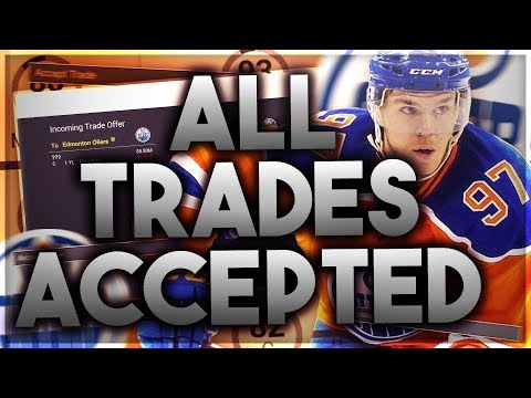 ACCEPTING ALL TRADES WITH THE EDMONTON OILERS! (NHL 17 FRANCHISE MODE CHALLENGE)