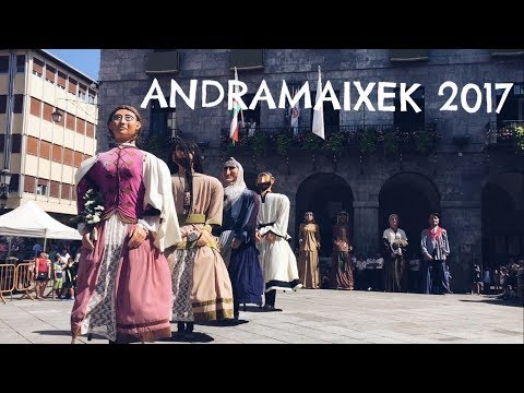 ANDRAMAIXEK 2017 - Azkoitia