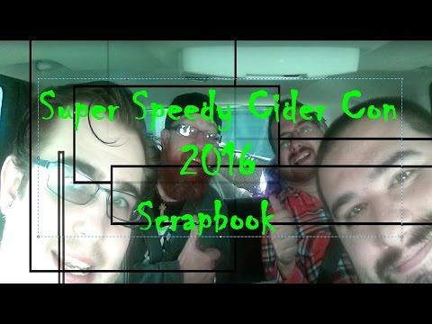 """Scrapbook"" Super Speedy Cider Con 2016 (SSCC16)"