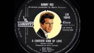 Bobby Vee - A Forever Kind of Love  (1962)