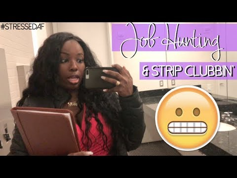 Job Hunting at the Strip Club?   Adulting Vlogs