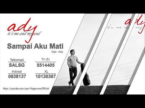 Ady - Sampai Aku Mati (Official Audio Video)