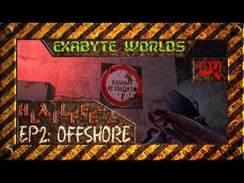 OFFSHORE #4 ☢️ ПУТЬ НАВЕРХ (HALF LIFE 2 EPISODE 2, 1080p60)