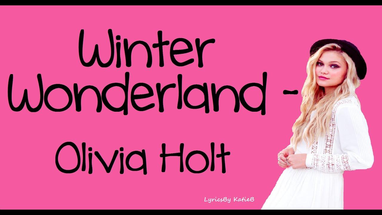 Winter wonderland with lyrics olivia holt youtube