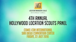 Comic-Con 2016: Hollywood Location Scouts (Panel)