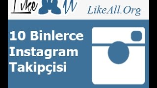 Instagram Takipçi Arttırma 2016 LikeAll.Org