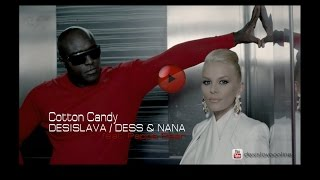 "DESISLAVA / DESS & NANA - ""Cotton Candy"" (official video) # Десислава"