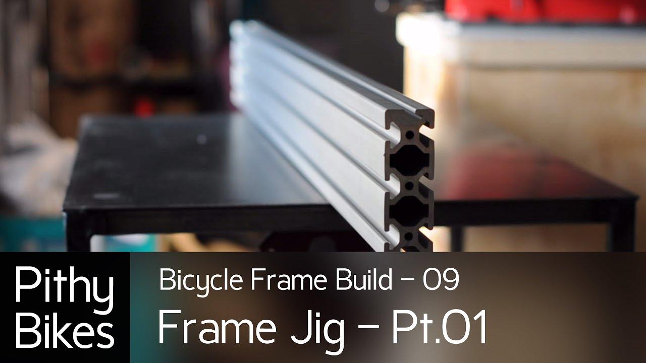 Bicycle Frame Build 09 Frame Jig Pt 01 Frame Jig