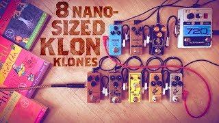 8 Nano-Sized Klon Klones (Decibelics, Wampler, MXR, Nux, BYOC, Tone City, Mosky)