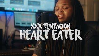 XXXTENTACION - Hearteater (Kid Travis Cover Feat. Hunter Roberson)