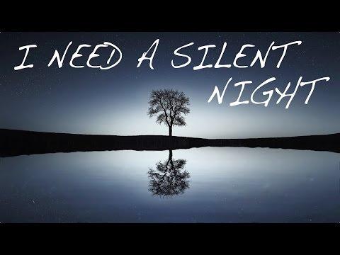 I Need a Silent Night    Autumn