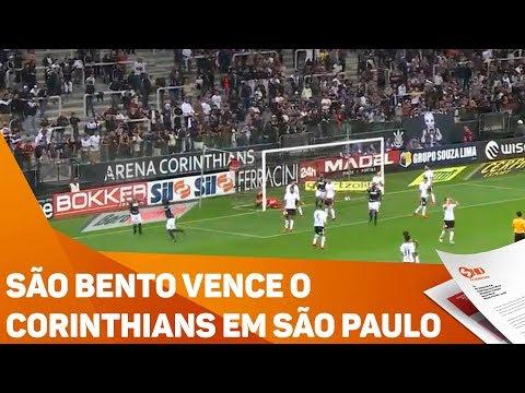 São Bento vence o Corinthians em São Paulo - TV SOROCABA/SBT