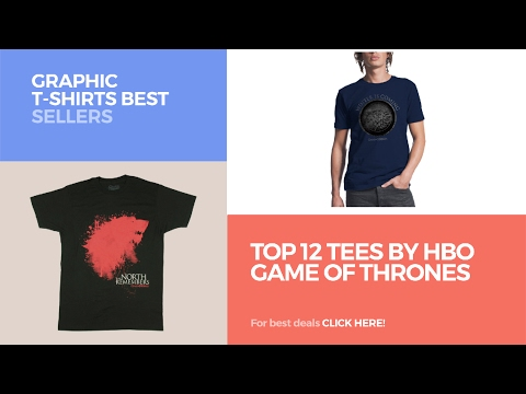 Top 12 Tees By Hbo Game Of Thrones // Graphic T-Shirts Best Sellers