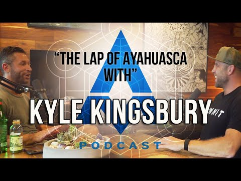 Aubrey Marcus Podcast | #213 The Lap of Ayahuasca with Kyle Kingsbury