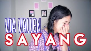 Video SAYANG - VIA VALLEN (COVER) || Vhiendy Savella download MP3, 3GP, MP4, WEBM, AVI, FLV Juni 2018
