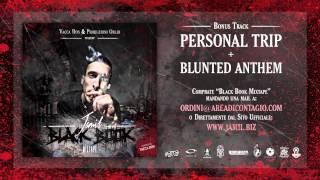 27 personal trip blunted anthem jamil black book mixtape hosted vacca don bonus track